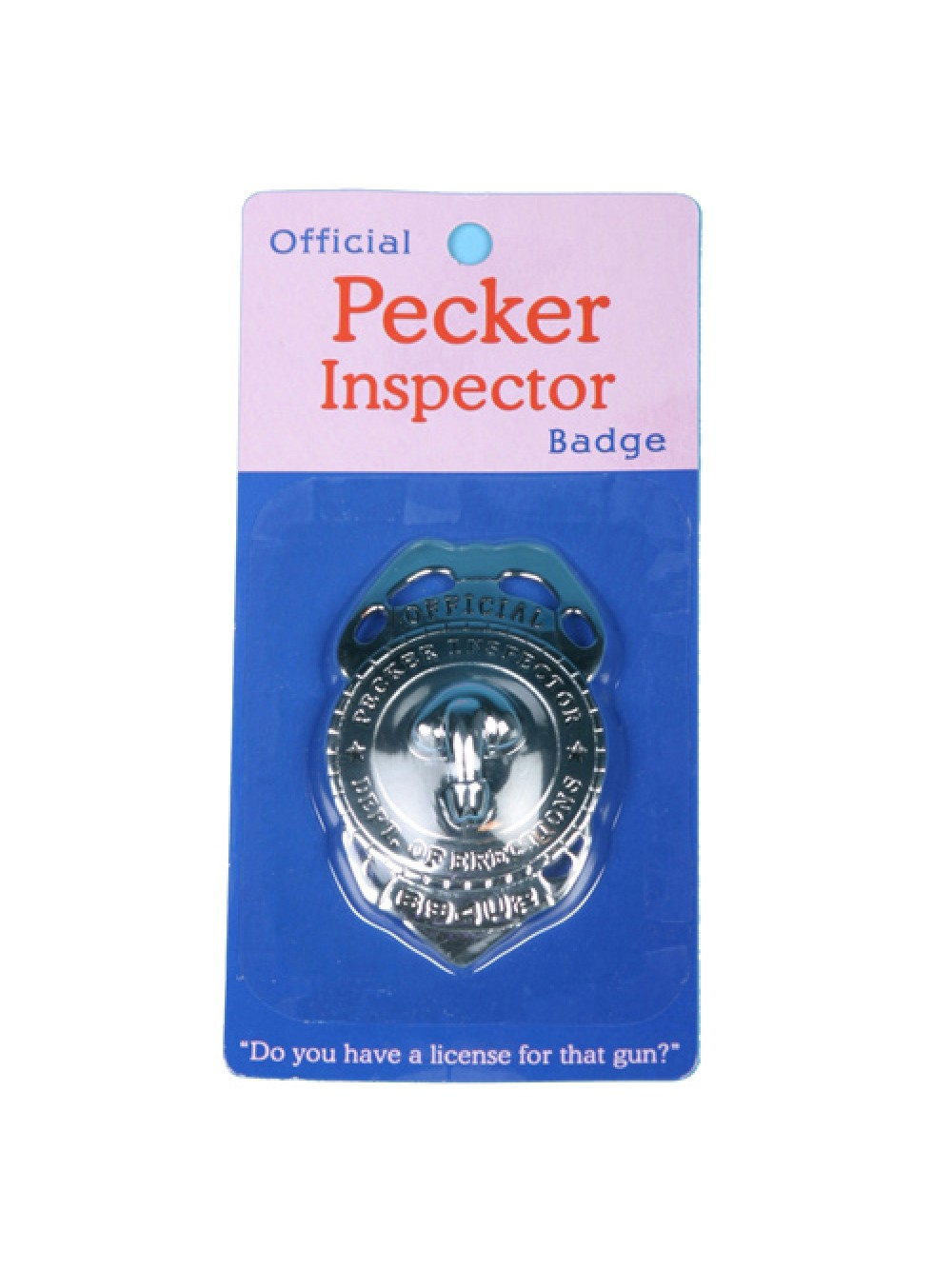 Official Pecker Inspector Badge 825156102565